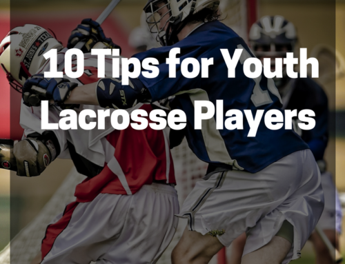 10 Lacrosse Fundamental Tips for Youth Players